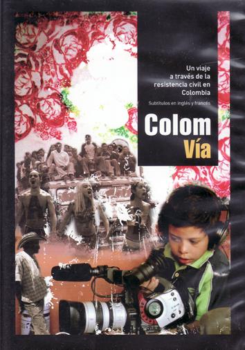 colom-via-un-viaje-a-traves-de-la-resistencia-civil-en-colombia