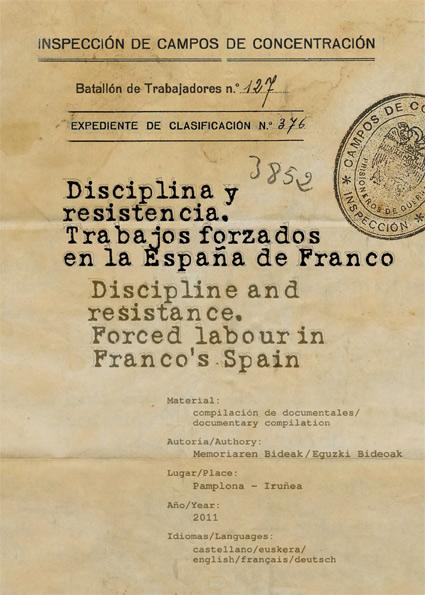 disciplina-y-resistencia.-trabajos-forzados-en-la-espana-de-franco