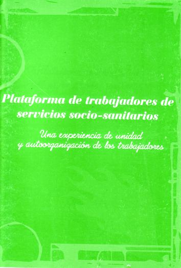 plataforma-de-trabajadores-de-servicios-socio-sanitarios.-una-experiencia-de-unidad-y-autoorganizacion-de-los-trabajadores