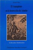el-anarquismo-en-la-insurreccion-de-asturias-9788486864156