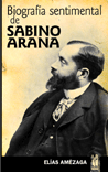 biografia-sentimental-de-sabino-arana-9788481362725
