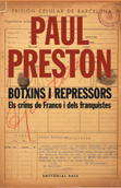 Botxins i repressors - Paul Preston