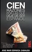 cien-razones-por-las-que-deje-de-ser-espanol-9788481364651