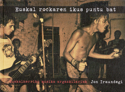 euskal-rock-ikus-puntu-bat-978-84-615-5316-7