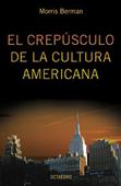 el-crepusculo-de-la-cultura-americana-9788480636278