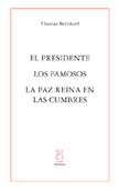el-presidente-/-los-famosos-/-la-paz-reina-en-las-cumbres-9788495786845