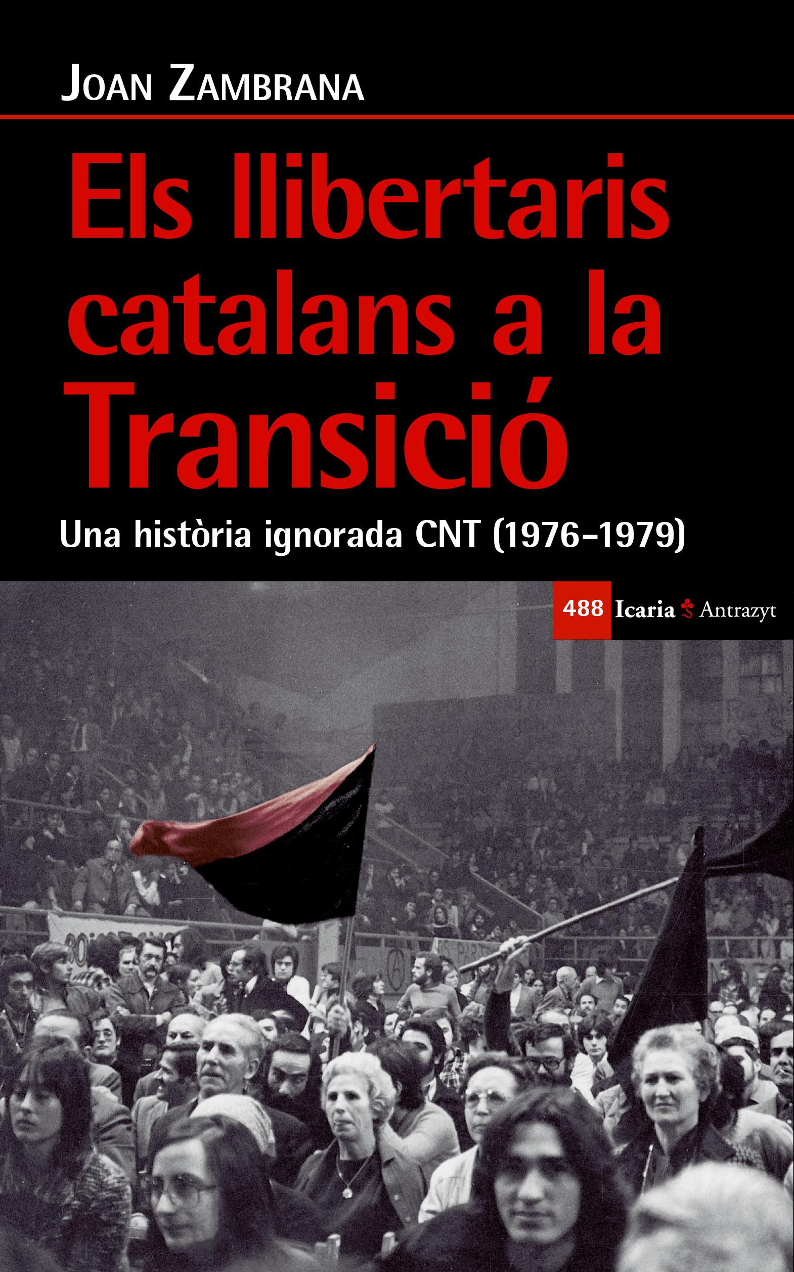 els-llibertaris-catalans-a-la-transicio-9788498888720