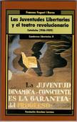 las-juventudes-libertarias-y-el-teatro-revolucionario-978-84-86864-514