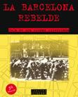 la-barcelona-rebelde-978-84-8063-628-5
