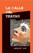 la-calle-del-teatro-978-84-87524-16-8