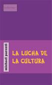la-lucha-de-la-cultura-9788496584129