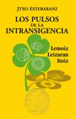 los-pulsos-de-la-intransigencia-9788492559053