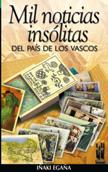 mil-noticias-insolitas-del-pais-de-los-vascos-978-84-8136-200-8