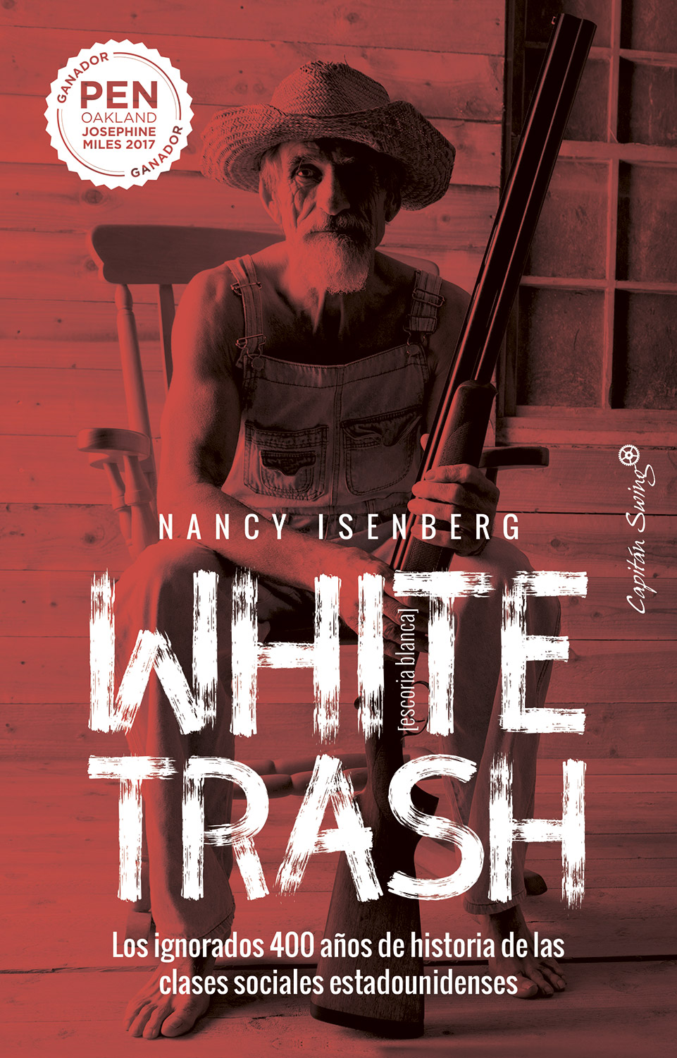 White trash (escoria blanca) - Nancy Isenberg