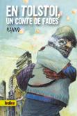 tolstoi-un-conte-de-fades-9788492696314