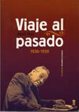 viaje-al-pasado-(1936-1939)-978-84-86864-56-9