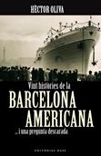 vint-histories-de-la-barcelona-americana-978-84-92437-04-7