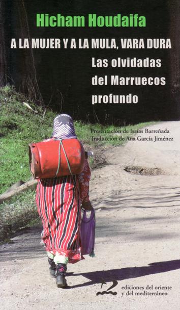 a-la-mujer-y-a-la-mula-vara-dura-978-84-946564-4-6