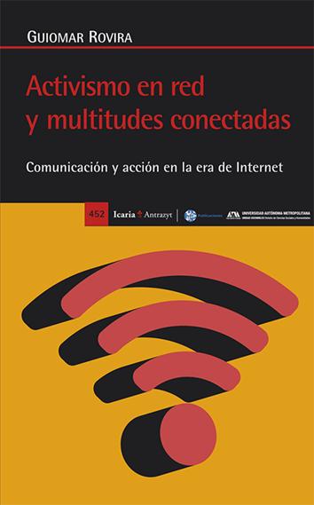activismo-en-red-y-multitudes-conectadas-978-84-9888-760-0