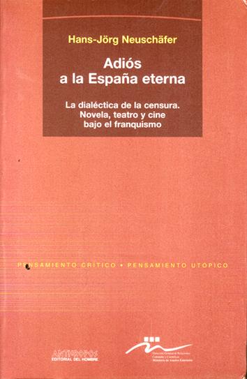 adios-a-la-espana-eterna-978-84-76584-61-3
