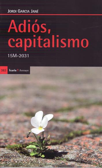 adios-capitalismo-978-84-9888-458-6