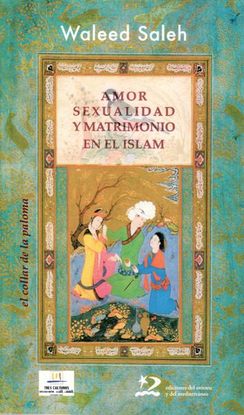 amor-sexualidad-y-matrimonio-en-el-islam-9788496327757