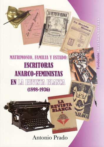 escritoras-anarco-feministas-en-la-revista-blanca-(1898-1936)-978-84-86864-83-5