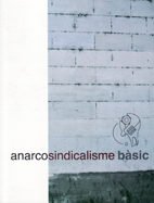anarcosindicalisme-basic-978-84-612-4549-9