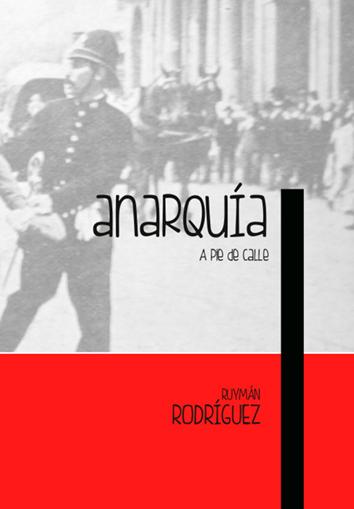 anarquia-a-pie-de-calle- 9788494171215