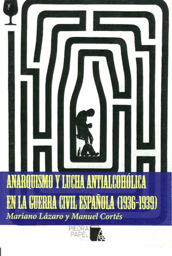anarquismo-y-lucha-antialcoholica-en-la-guerra-civil-espanola-(1936-1939)-