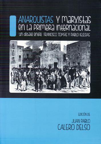 anarquistas-y-marxistas-en-la-primera-internacional-9788460819134