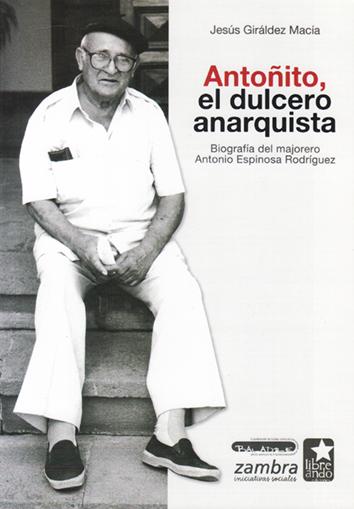antonito-el-dulcero-anarquista-9788494337451