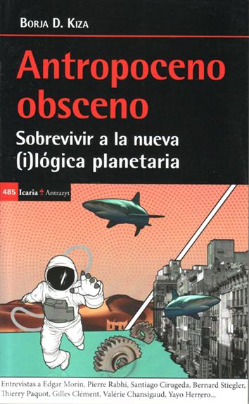 antropoceno-obsceno-978-84-98888-73-7