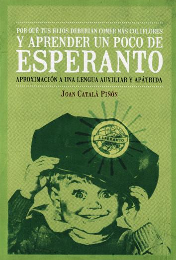 por-que-deberian-tus-hijos-comer-mas-coliflores-y-aprender-un-poco-de-esperanto-