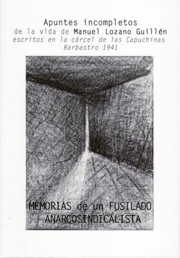 apuntes-incompletos-de-la-vida-de-manuel-lozano-guillen-978-84-615-3085-4