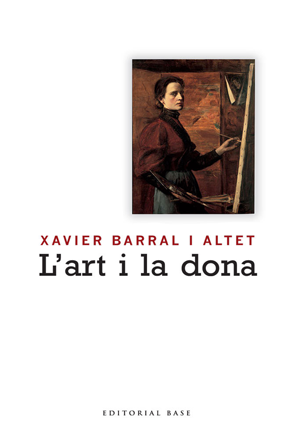 L'art i la dona - Xavier Barral i Altet