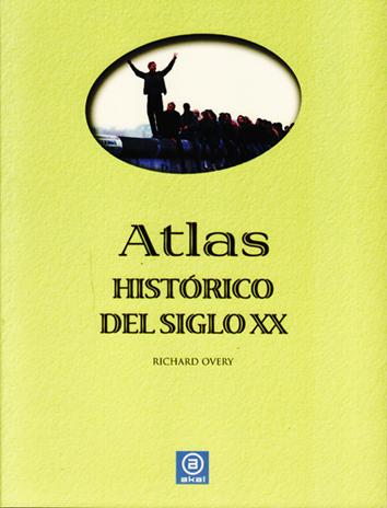 atlas-historico-del-siglo-xx-978-84-460-3029-4