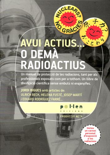avui-actius...-o-dema-radiactius-9788486469177