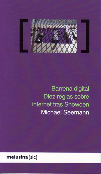 Barrena digital - Michael Seemann