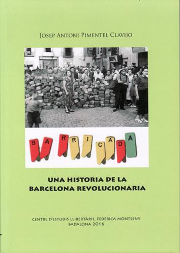 una-historia-de-la-barcelona-revolucionaria-9788461758319