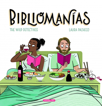 Bibliomanías - The Wild Detectives & Laura Pacheco