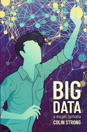 big-data-a-escala-humana-978-84-15373-51-3