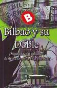 bilbao-y-su-doble-978-84-88455-70-3