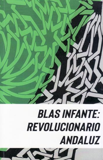 blas-infante-revolucionario-andaluz-9788417688677