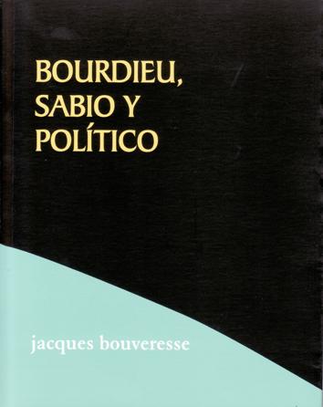 bordieu-sabio-y-politico-978-84-96584-40-2