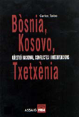 bosnia-kosovo-txetxenia-9788486540661