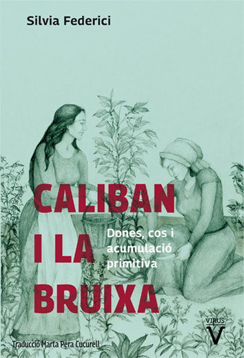 caliban-i-la-bruixa-978-84-92559-85-5