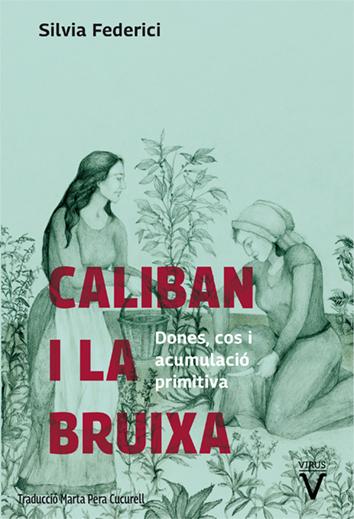 caliban-i-la-bruixa-978-84-92559-85-5