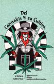 del-cannabis-y-su-cultivo-978-84-88455-34-5