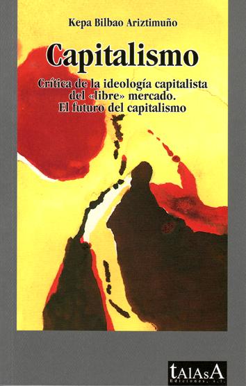 investigacion-sobre-el-capitalismo-llamado-triunfante-978-84-607-5230-1